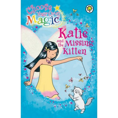 Rainbow Magic: Katie and the Missing Kitten :Choose Your Own Magic
