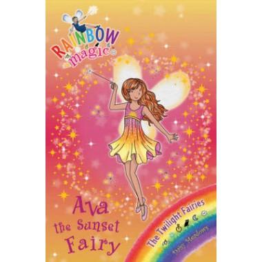 Ava the Sunset Fairy :The Twilight Fairies :Book 1
