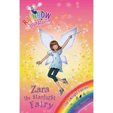 Rainbow Magic: Zara the Starlight Fairy :The Twilight Fairies Book 3