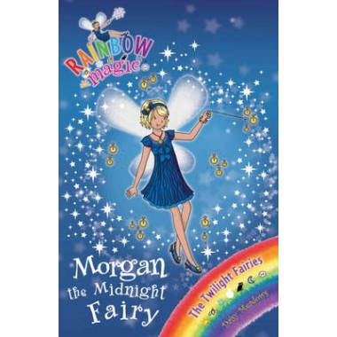 Rainbow Magic: Morgan the Midnight Fairy :The Twilight Fairies Book 4