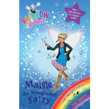 Rainbow Magic: Maisie the Moonbeam Fairy :The Twilight Fairies Book 6
