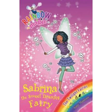 Rainbow Magic: Sabrina the Sweet Dreams Fairy :The Twilight Fairies Book 7