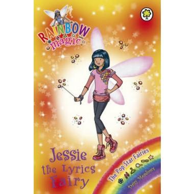 Rainbow Magic: Jessie the Lyrics Fairy :The Pop Star Fairies Book 1