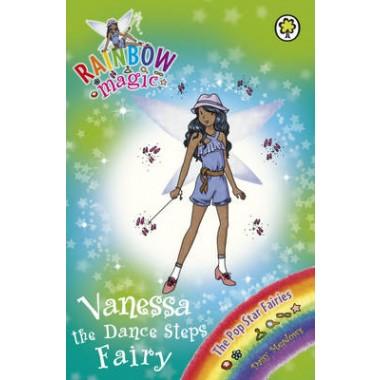 Rainbow Magic: Vanessa the Dance Steps Fairy :The Pop Star Fairies Book 3