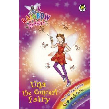 Rainbow Magic: Una the Concert Fairy :The Pop Star Fairies Book 7