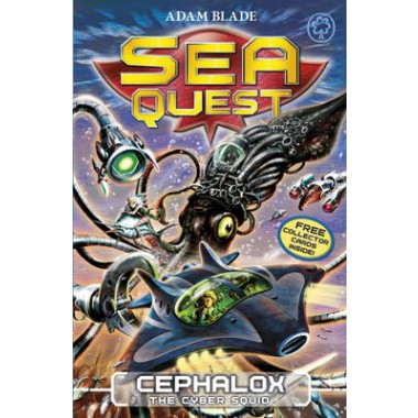 Sea Quest: Cephalox the Cyber Squid :Book 1