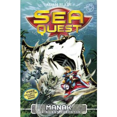 Sea Quest: Manak the Silent Predator :Book 3