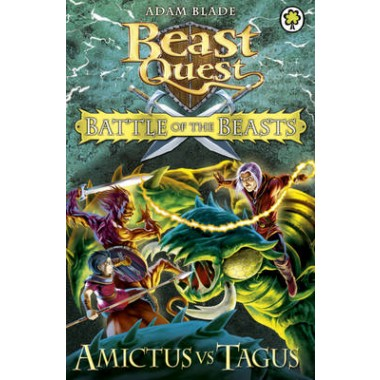 Beast Quest: Battle of the Beasts: Amictus vs Tagus :Book 2