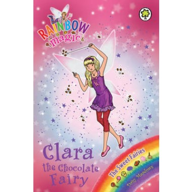 Rainbow Magic: Clara the Chocolate Fairy :The Sweet Fairies Book 4
