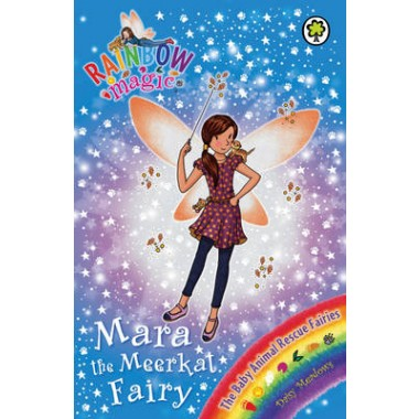 Rainbow Magic: Mara the Meerkat Fairy :The Baby Animal Rescue Fairies Book 3