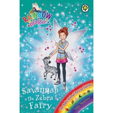 Rainbow Magic: Savannah the Zebra Fairy :The Baby Animal Rescue Fairies Book 4