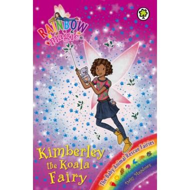 Rainbow Magic: Kimberley the Koala Fairy :The Baby Animal Rescue Fairies Book 5