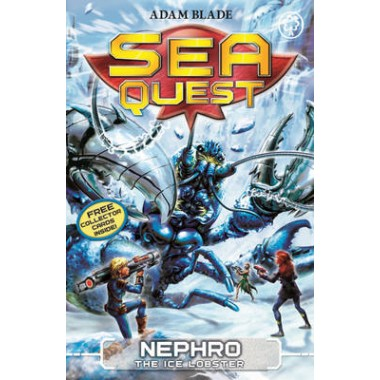 Sea Quest: Nephro the Ice Lobster :Book 10