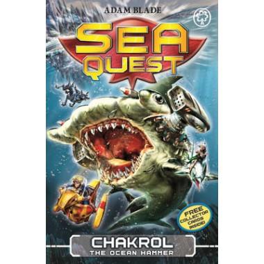Sea Quest: Chakrol the Ocean Hammer :Book 12