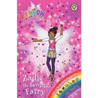 Rainbow Magic: Zadie the Sewing Fairy :The Magical Crafts Fairies Book 3