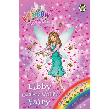 Rainbow Magic: Libby the Story-Writing Fairy :The Magical Crafts Fairies Book 6
