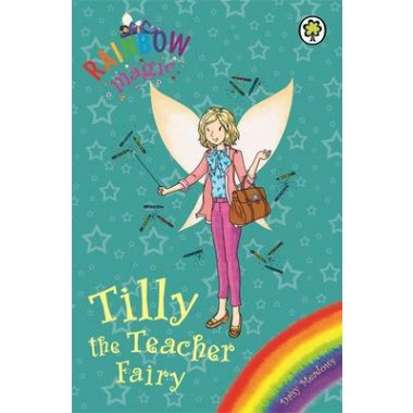 Rainbow Magic: Tilly the Teacher Fairy :Special