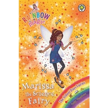 Rainbow Magic: Marissa the Science Fairy :The School Days Fairies Book 1