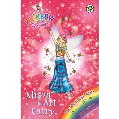 Rainbow Magic: Alison the Art Fairy :The School Days Fairies Book 2