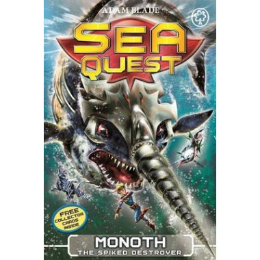 Sea Quest: Monoth the Spiked Destroyer :Book 20