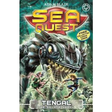 Sea Quest: Tengal the Savage Shark :Book 22