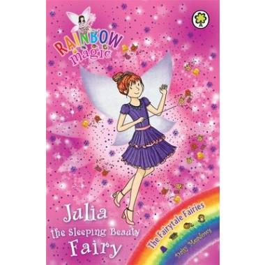 Rainbow Magic: Julia the Sleeping Beauty Fairy :The Fairytale Fairies Book 1