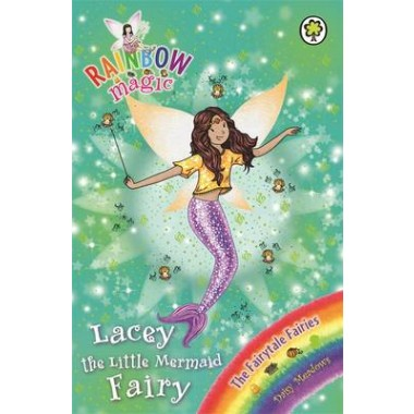 Rainbow Magic: Lacey the Little Mermaid Fairy :The Fairytale Fairies Book 4