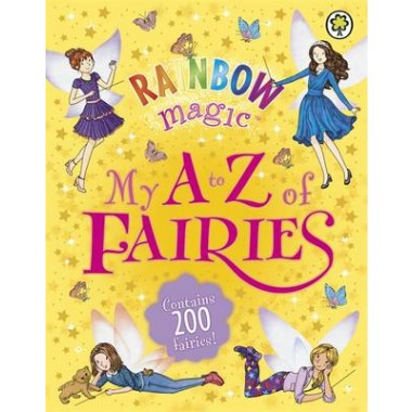 Rainbow Magic: My A to Z of Fairies