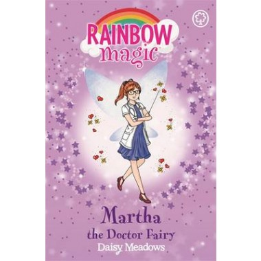 Rainbow Magic: Martha the Doctor Fairy :The Helping Fairies Book 1