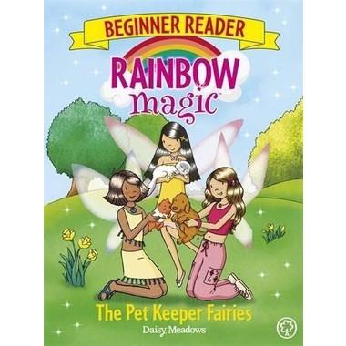 Rainbow Magic Beginner Reader: The Pet Keeper Fairies :Book 6
