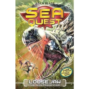 Sea Quest: Loosejaw the Nightmare Fish :Book 32