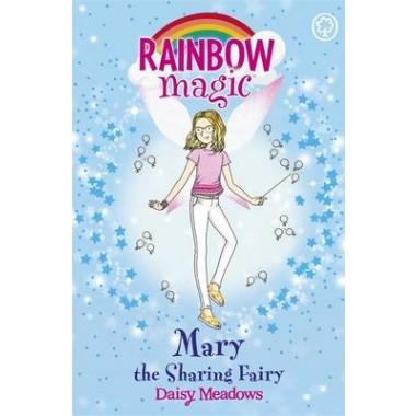 Rainbow Magic: Mary the Sharing Fairy :The Friendship Fairies Book 2