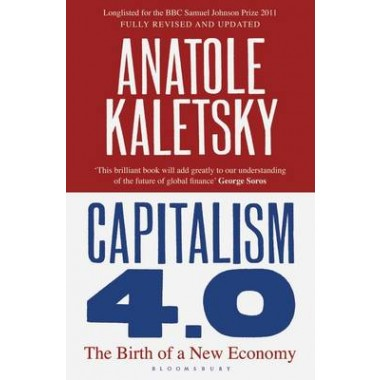 Capitalism 4.0 :The Birth of a New Economy