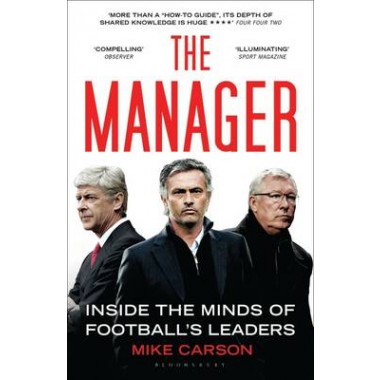 The Manager :Inside the Minds of Football's Leaders