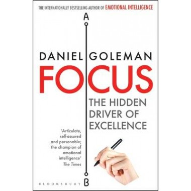 Focus :The Hidden Driver of Excellence