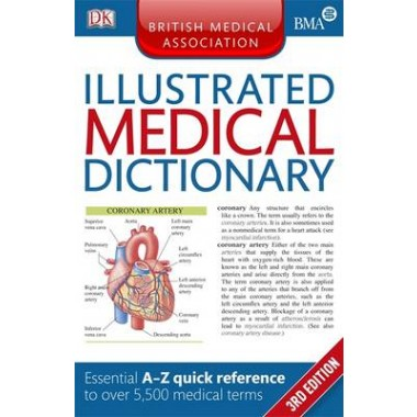 BMA Illustrated Medical Dictionary :Essential A-Z quick reference to over 5,500 medical terms