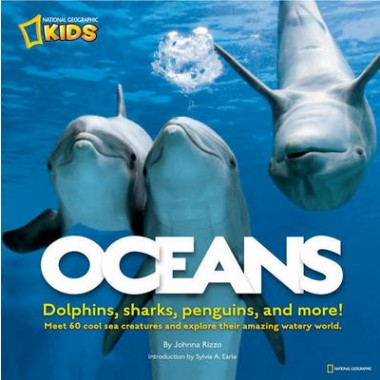 Oceans :Dolphins, Sharks, Penguins, and More!