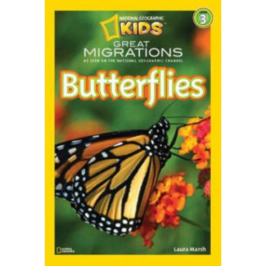 National Geographic Kids Readers: Great Migrations Butterflies