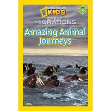 National Geographic Readers Great Migrations :Amazing Animal Journeys
