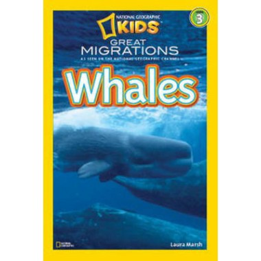 National Geographic Kids Readers: Great Migrations Whales