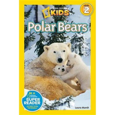 National Geographic Kids Readers: Polar Bears