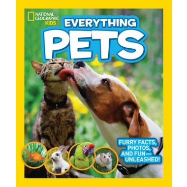 Everything Pets :Furry Facts, Photos, and Fun-Unleashed!