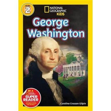 Nat Geo Readers George Washington Lvl 1