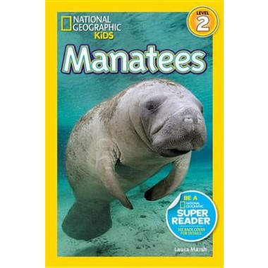 Nat Geo Readers Manatees Lvl 2