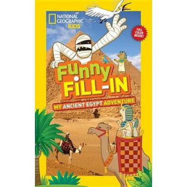 Nat Geo Kids Funny Fill-In My Ancient Egypt Adventure