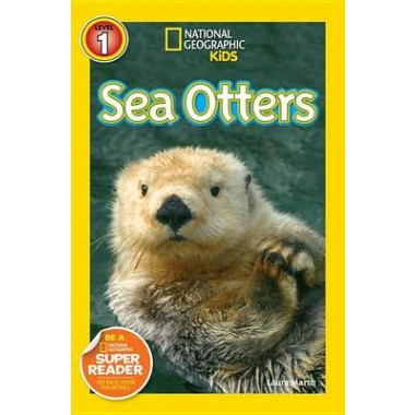 National Geographic Kids Readers: Sea Otters