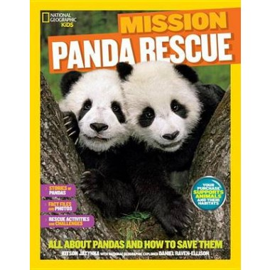 Mission: Panda Rescue :All About Pandas and How to Save Them