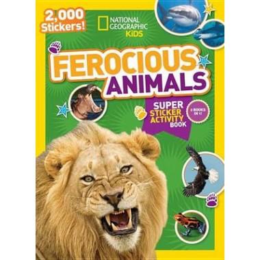 National Geographic Kids Ferocious Animals Super Sticker Activity Book :2,000 Stickers!