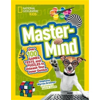 Mastermind :Over 100 Games, Tests, and Puzzles to Unleash Your Inner Genius
