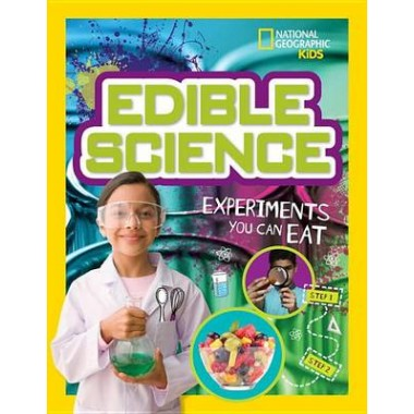 Edible Science :Experiments You Can Eat